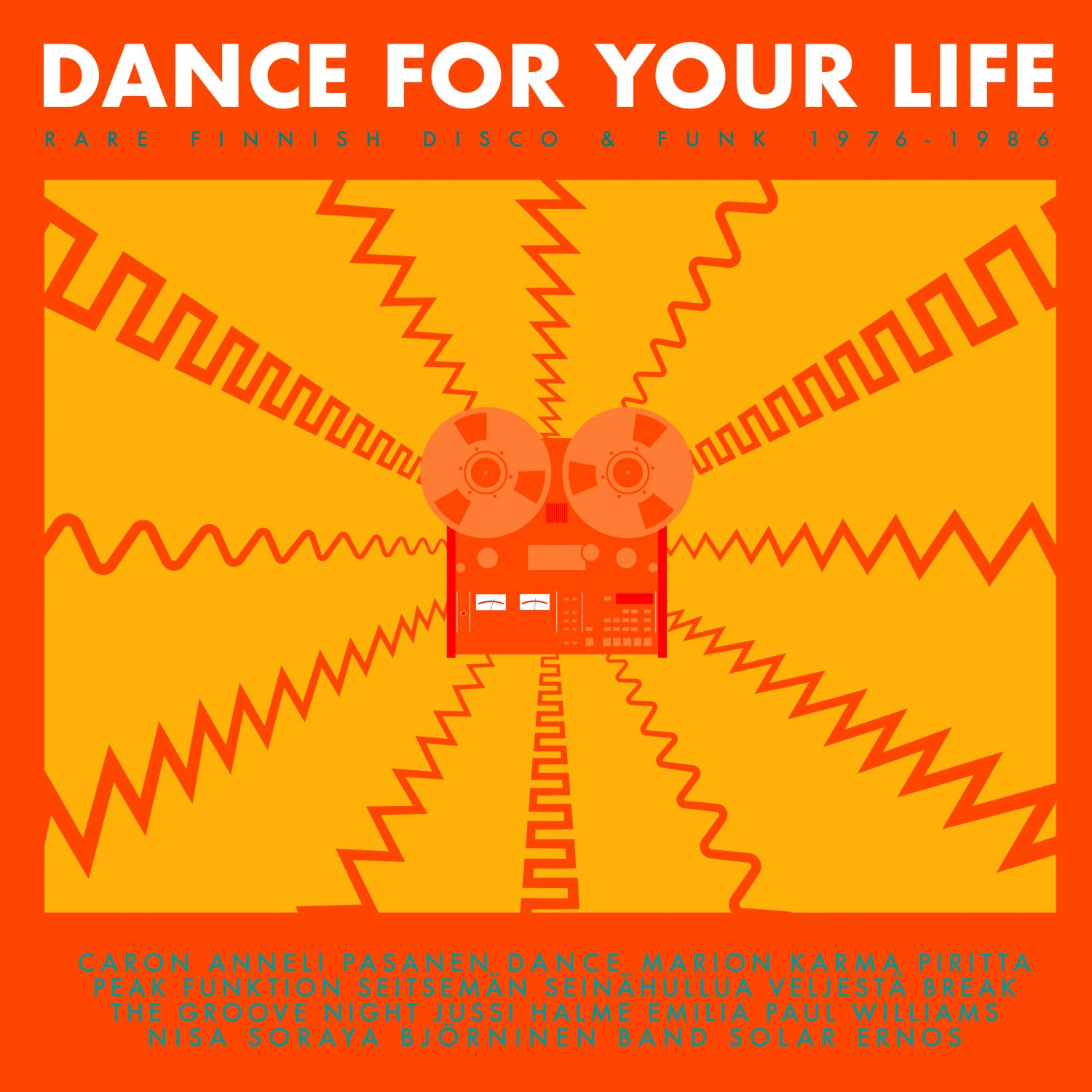Dance For Your Life - Rare Finnish Funk & Disco 1976-1986